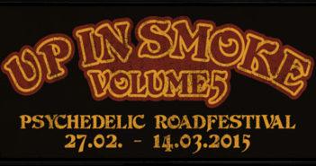 Up In Smoke Vol. V 27.02.-14.03.15