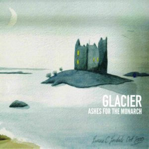 Glacier_Ashes For The Monarch