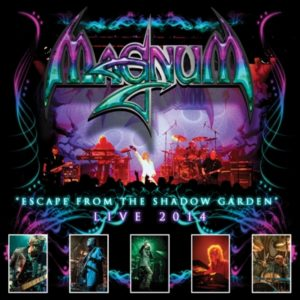 Magnum - Escape from the shadow garden Live 2014
