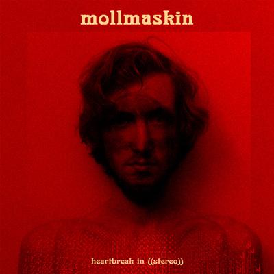 Mollmaskin-Heartbreak-In-((Stereo))-Cover-2015