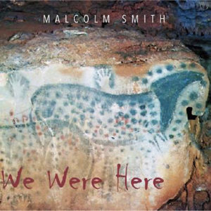 Malcom-Smith-We-Were-Here-Cover