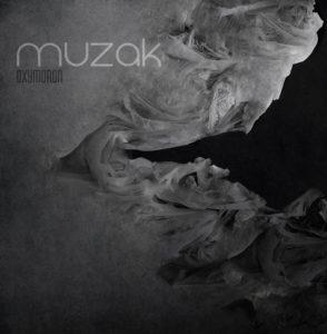 Muzak - Oxymoron