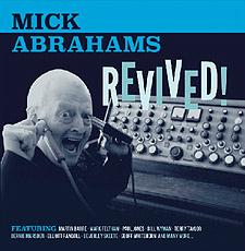 Mick-Abrahams-Revived-2015-feat-ao-MartinBarre-BernieMarsden
