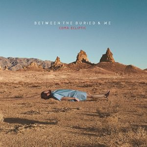 Between The Buried And Me - Coma Ecliptic Cover © Metal Blade Records