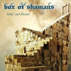 Box+of+Shamans+Belief+and+Illusion