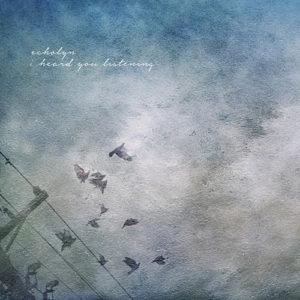 Echolyn-IHeardYouListening-2015-Cover