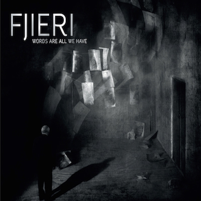Fjieri-WordsAreAllWeHave-2015-Cover