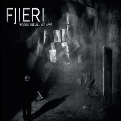 Fjieri-WordsAreAllWeHave-2015-Cover