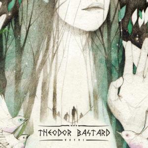 Theodor Bastard - Vetvi