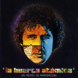 Miguel Ríos – La Huerta Atómica