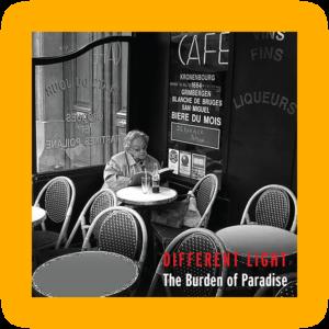 DifferentLight-TheBurdenOfParadise-2016-Cover
