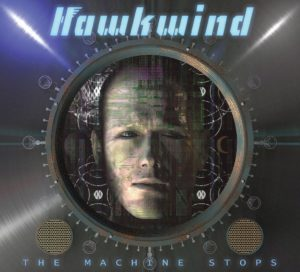 HAWKWIND_The Machine Stops