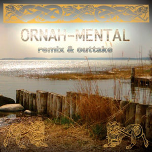 Ornah-Mental_remix