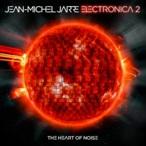 jean-michel-jarre-electronica-2-heart-noise-album-new