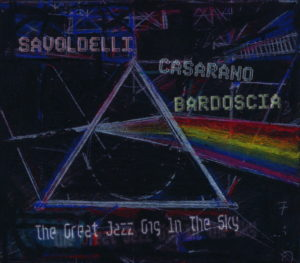 Savoldelli, Boris - The Great Jazz Gig In The Sky
