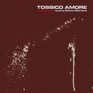 Tossico-Amore-La-Batteria-2016-Vinile-lp2