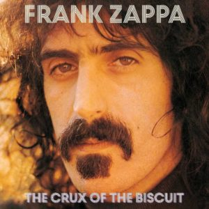 frank-zappa-the-crux-of-the-biscuit