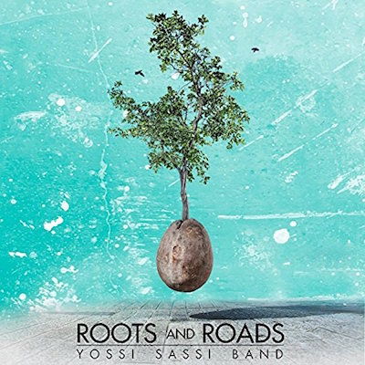 Cover: Yossi Sassi Band -Roots and Roads