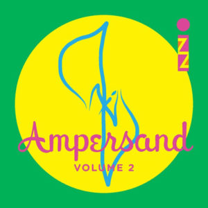 izz-ampersand-volume-2