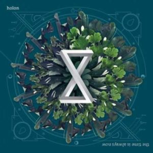 holon-the-time-is-always-now-2016