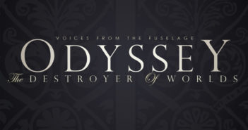 Voices from the Fuselage - Odyssey - The Drestroyer of Worlds