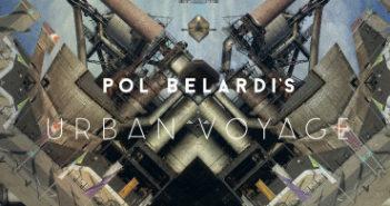 Pol Belardi's Urban Voyage 2017 FrontCover Unit Records
