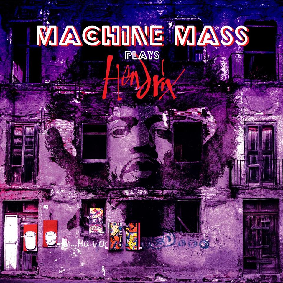 Machine Mass - Plays Hendrix (The Wrong Object)