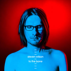 Steven Wilson - To The Bone (2017) Frontcover