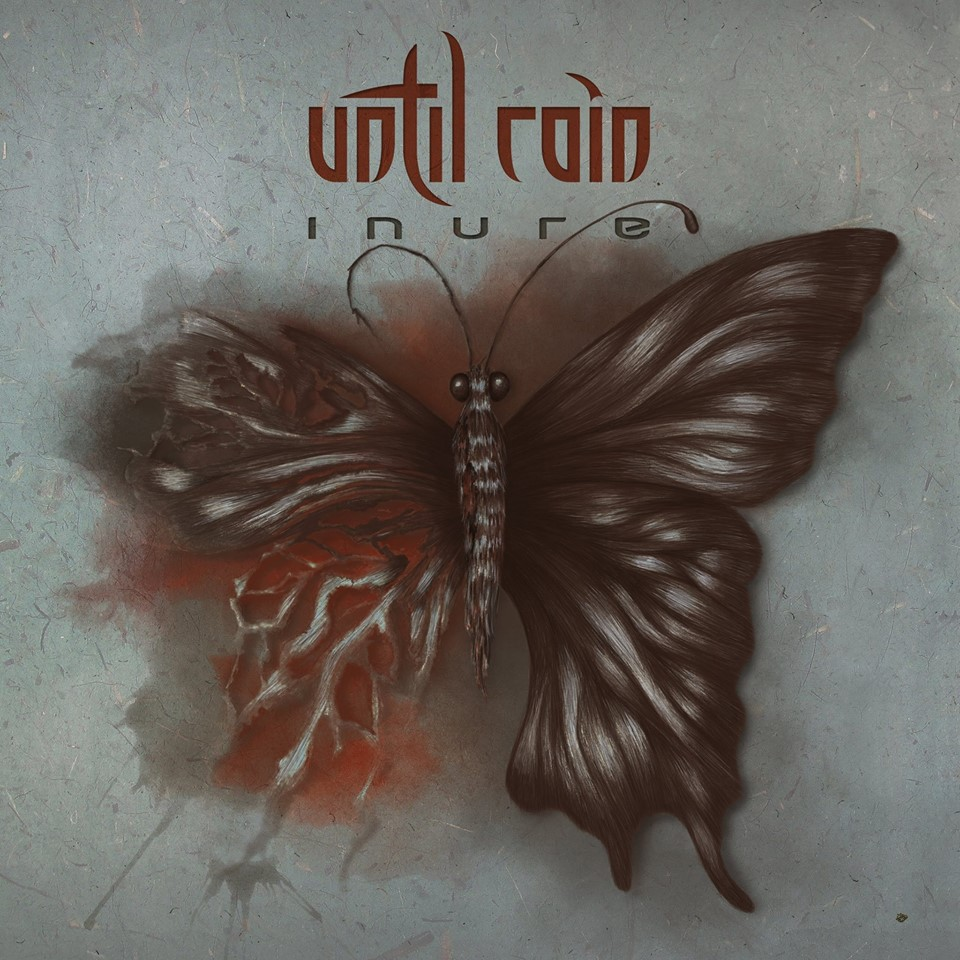 Until Rain - Inure - Laser's Edge - 2017