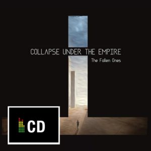 Collapse Under The Empire (CUTE) - The Fallen Ones (2017)