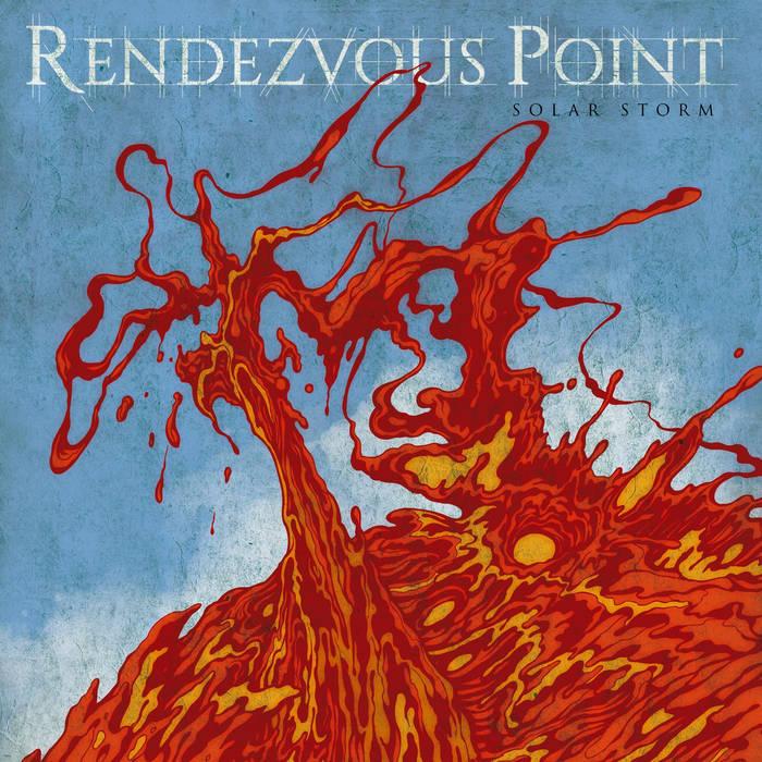 Rendezvous Point - Solar Storm (Karisma Records, 2015)