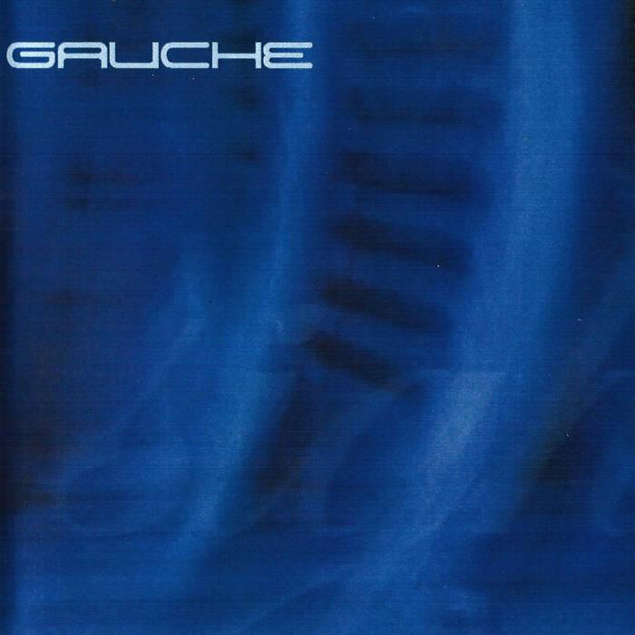 Gauche - Sigh (2003 Demo; 2018 Reissue on Art As Catharsis)