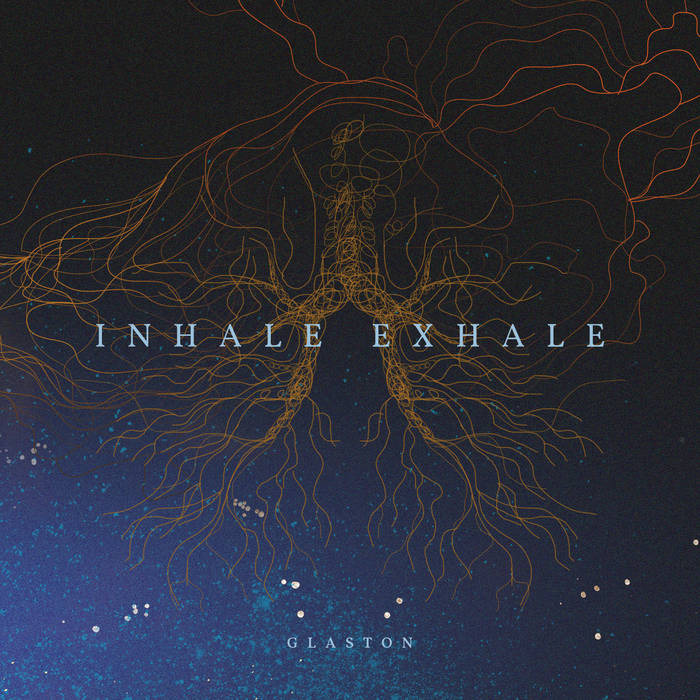 Glaston - Inhale/Exhale (2017)