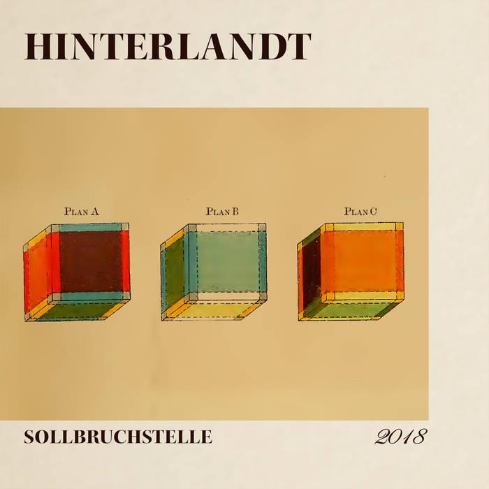 Hinterlandt - Sollbruchstelle (EP, 2018)