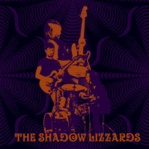 The Shadow Lizzards (2018)