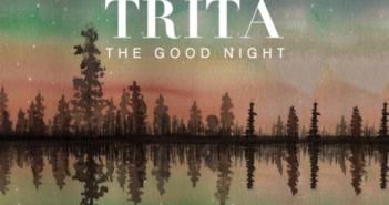 Trita - The Good Night (self released EP/Tape; Februar 2018)