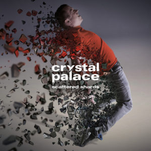 Crystal Palace - Scattered Shards