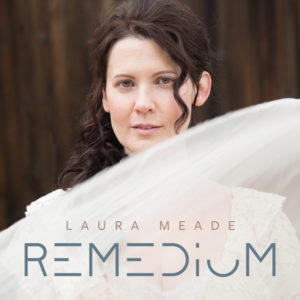 Laura Meade - Remedium (Doone, 2018)