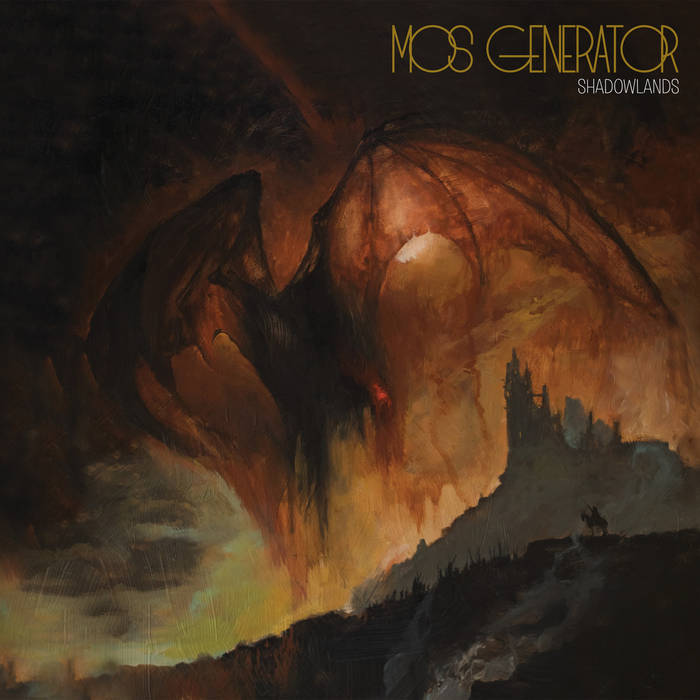 Mos Generator - Shadowland (Listenable, 2018)