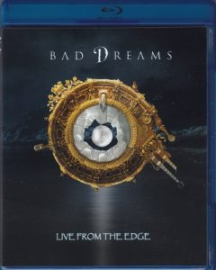 Bad Dreams – Live From The Edge (2018, via Just for Kicks)