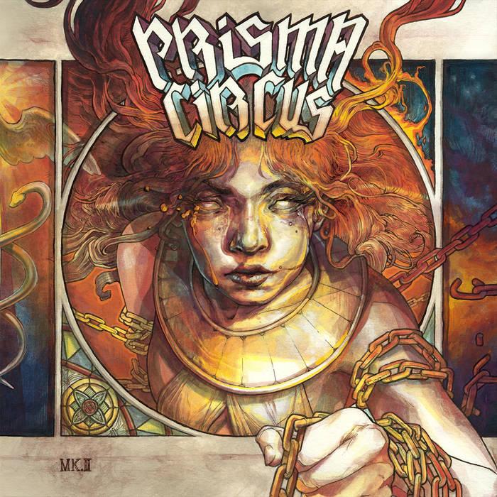 Prisma Circus - Mk. II / Promethea's Armageddon