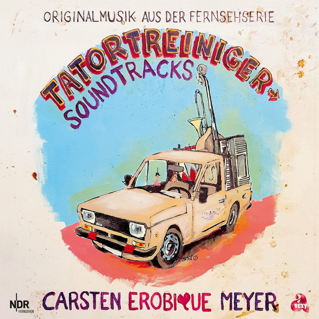 "Carsten ""Erobique"" Meyer - Der Tatortreiniger (Soundtracks)"