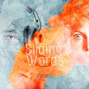 Sliding Words – {fonetic}