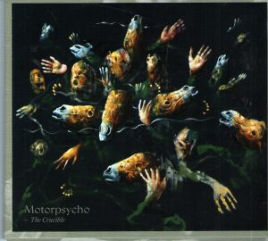 Motorpsycho - The Crucible (Stickman/Soulfood, 2019)