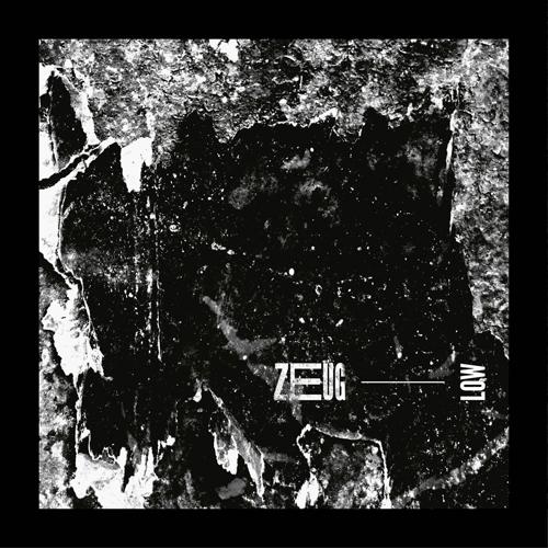 Zeug - Low