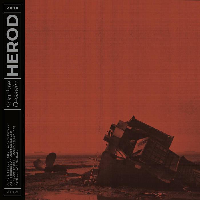 Herod - Sombre Dessein (Pelagic Records/Cargo Records, 2019)
