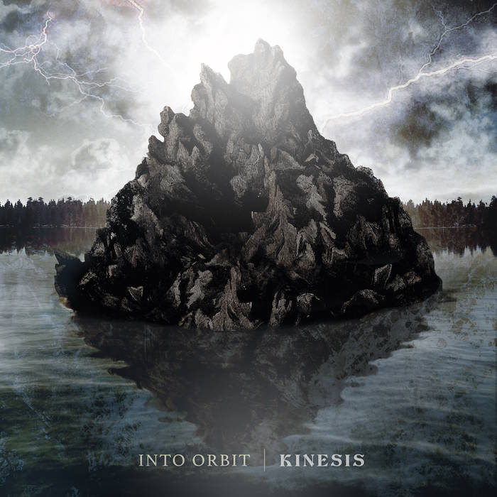 Into Orbit - Kinesis (Ironclad Productions, 2019)