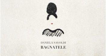 Daniela Savoldi - Ragnatele - Album der Woche auf BetreutesProggen.de KW23/2019