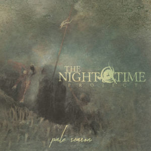 TheNighttimeProject - Pale Season (Debemur Morti, Productions 2019)