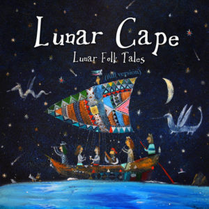Lunar Cape - Folk Tales (full version; 2019)